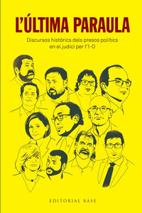 L'ULTIMA PARAULA - DISCURSOS HISTORICS DELS PRESOS POLITICS EN EL JUDICI PER L'1-O