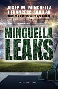 MINGUELLA LEAKS - SECRETS I CONFIDENCIES DEL FUTBOL
