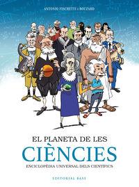PLANETA DE LES CIENCIES, EL - ENCICLOPEDIA UNIVERSAL DELS CIENTIFICS