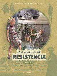 Niños De La Resistencia, Los 4 - La Escalada - Benoit Ers / Vincent Dugomier