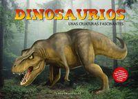 Dinosaurios - Unas Criaturas Fascinantes - Diana Kirkwood / Mylene Villeneuve