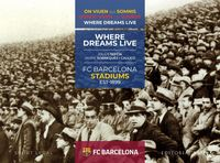 Fcb Stadiums (1899-2019) - Donde Viven Los Sueños - Jaume Sobreques Callico / Julius Sefcik