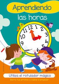 Aprendiendo Las Horas - Utiliza El Rotulador Magico - Gabriel Cortina
