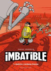 IMBATIBLE - JUSTICIA Y VERDURAS FRESCAS