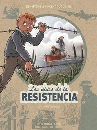 NIÑOS DE LA RESISTENCIA LOS 5, LOS - EL PAIS DIVIDIDO