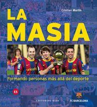 Masia, La - Formando Personas Mas Alla Del Deporte - Cristian Martin Vidal