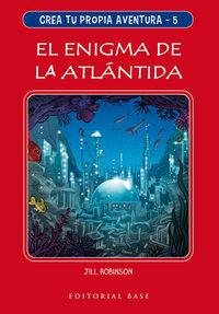 CREA TU PROPIA AVENTURA 5 - EL ENIGMA DE LA ATLANTIDA