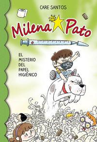 MILENA PATO 12 - EL MISTERIO DEL PAPEL HIGIENICO