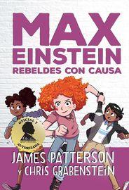 MAX EINSTEIN 2 - REBELDES CON CAUSA