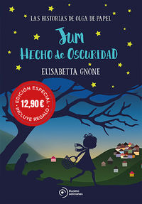 Jum Hecho De Oscuridad - Las Historias De Olga De Papel (+punto De Lectura) - Elisabetta Gnone