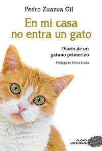 EN MI CASA NO ENTRA UN GATO - DIARIO DE UN GATUNO PRIMERIDO (ED. LIMITADA)