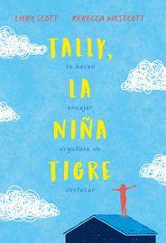 TALLY, LA NIÑA TIGRE