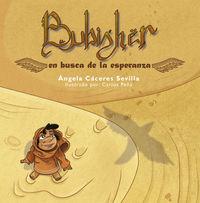 BUBISHER - EN BUSCA DE LA ESPERANZA