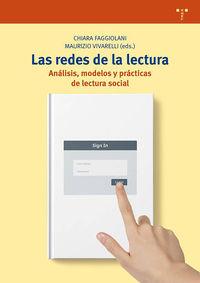REDES DE LA LECTURA, LAS - ANALISIS, MODELOS Y PRACTICAS DE LECTURA SOCIAL