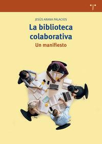 BIBLIOTECA COLABORATIVA, LA - UN MANIFIESTO