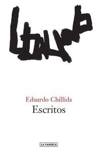 Escritos - Eduardo Chillida Juantegui