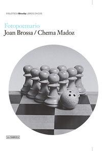 Fotopoemario - Joan Brossa / Chema Madoz