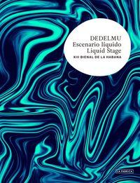 DELDELMU - ESCENARIO LIQUIDO (XIII BIENAL DE LA HABANA)