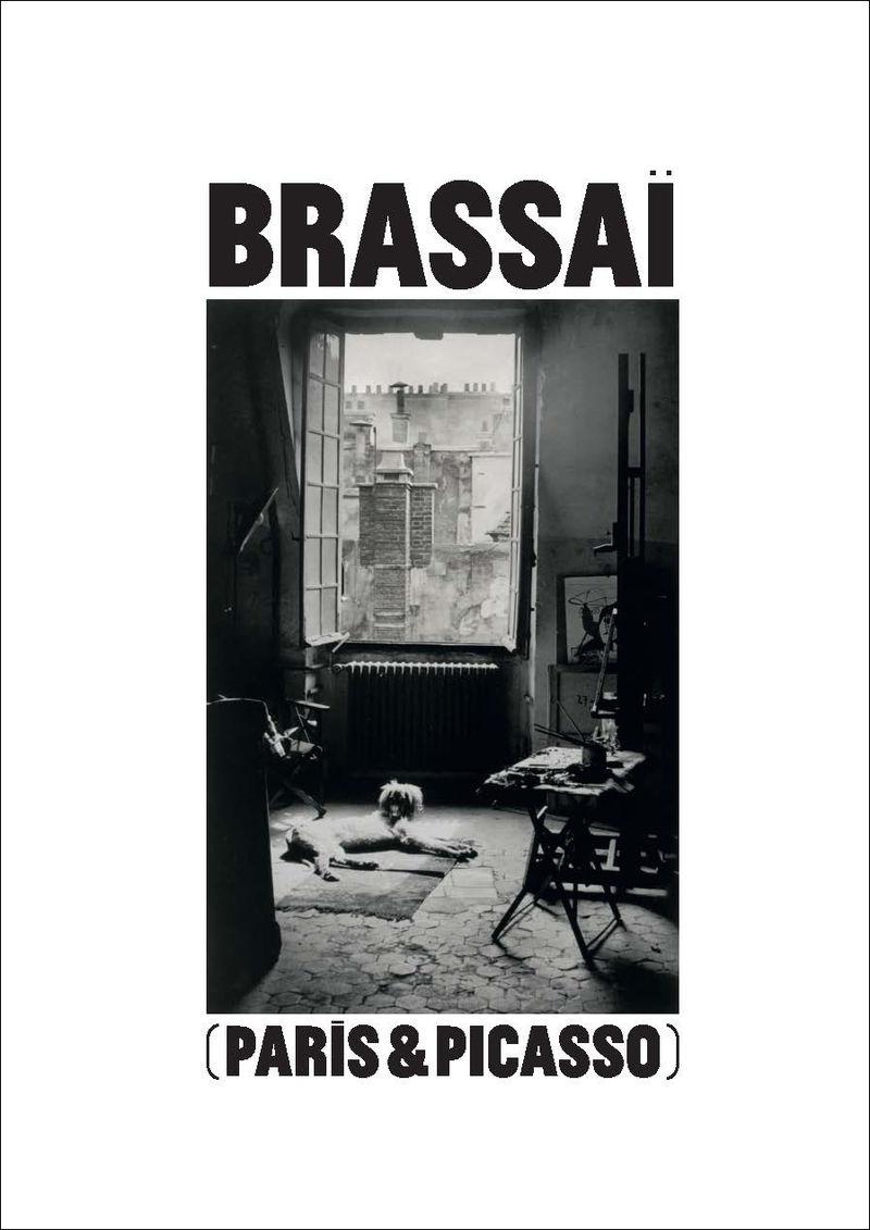 BRASSAI - PARIS & PICASSO