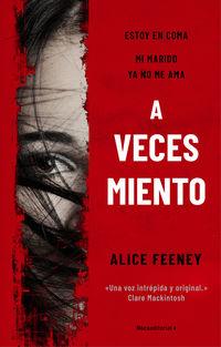 a veces miento - Alice Feeney