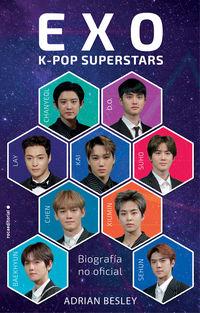 EXO - K-POP SUPERSTARS - BIOGRAFIA NO OFICIAL