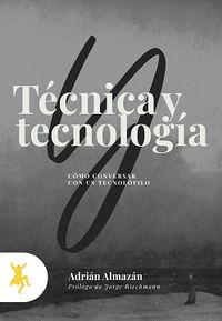 TECNICA Y TECNOLOGIA - COMO CONVERSAR CON EL TECNOLOFILO