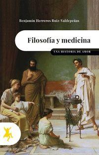 FILOSOFIA Y MEDICINA - UNA HISTORIA DE AMOR