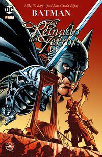 BATMAN - EL REINADO DEL TERROR