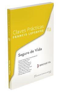 Claves Practicas Seguro De Vida - Aa. Vv.