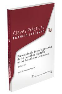 (3 Ed) Claves Practicas Proteccion De Datos Y Garantia De Los Derechos Digitales En Las Relaciones Laborales - Aa. Vv.