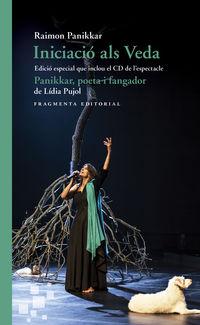 INICIACIO ALS VEDA (+CD DE L'ESPECTACLE PANIKKAR)