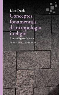 CONCEPTES FONAMENTALS D'ANTROPOLOGIA I RELIGIO