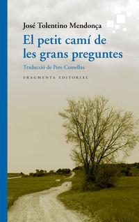 PETIT CAMI DE LES GRANS PREGUNTES, EL