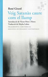 VEIG SATANAS CAURE COM EL LLAMP