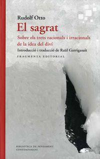 EL SAGRAT - SOBRE ELS TRETS RACIONALS I IRRACIONALS DE LA IDEA DEL DIVI
