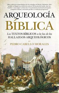 Arqueologia Biblica - Pedro Cabello Morales