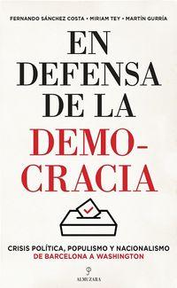 EN DEFENSA DEL A DEMOCRACIA