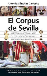 El corpus de sevilla - Antonio Sanchez Carrasco