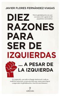 DIEZ RAZONES PARA SER DE IZQUIERDAS