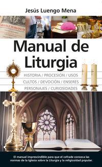 Manual De Liturgia - Jesus Luengo Mena