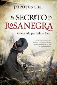 SECRETO DE ROSANEGRA, EL