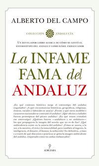 La infame fama del andaluz - Alberto Del Campo Tejedor
