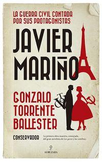 Javier Mariño - La Guerra Civil Contada Por Sus Protagonistas - Gonzalo Torrente Ballester