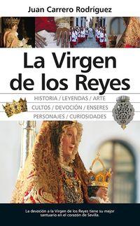 La virgen de los reyes - Juan Carrero Rodriguez