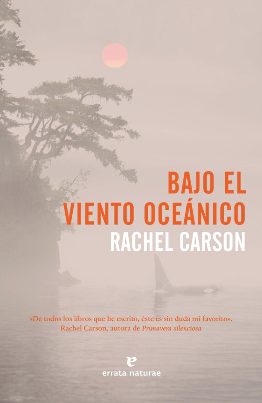 Bajo El Viento Oceanico - Rachel Carson