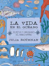 LA VIDA EN EL OCEANO - SECRETOS Y CURIOSIDADES DEL MUNDO MARINO