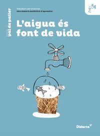 EP 5 - L'AIGUA FONT DE VIDA QUAD (PROJECTES)