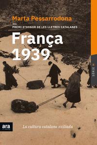 FRANÇA 1939 - LA CULTURA CATALANA EXILIADA