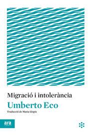 Migracio I Intolerancia - Umberto Eco