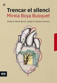 Trencar El Silenci - Mireia Boya I Busquet